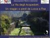 5 viaggio a piedi da Lucca a Pisa Via degli Acquedotti piedi in cammino fie toscana